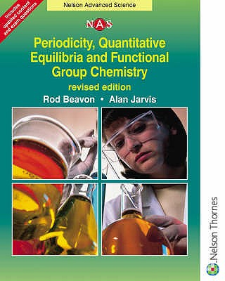 Periodicity, Quantitative Equilibrium and Functional Group Chemistry - Beavon, Rod, and Jarvis, Alan, and Chapman, Brian (Revised by)