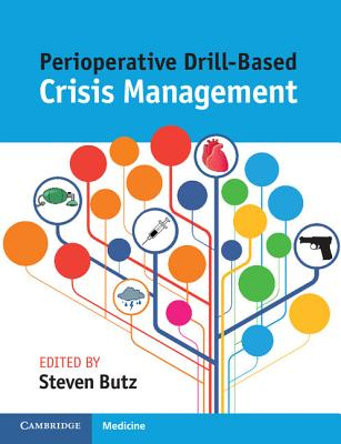 Perioperative Drill-Based Crisis Management - Butz, Steven (Editor)