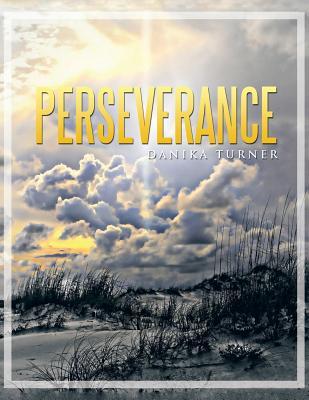 Perseverance - Turner, Danika
