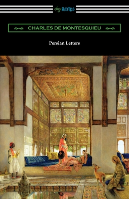 Persian Letters - Montesquieu, Charles De Secondat, Baron, Bar, and Davidson, John (Translated by)