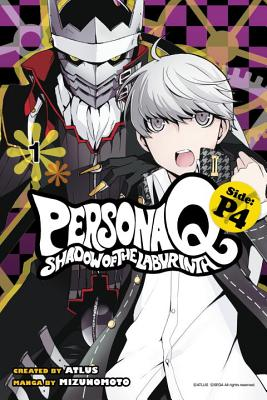 Persona Q: Shadow of the Labyrinth Side: P4 Volume 1 - Mizunomoto, and Atlus (Creator)