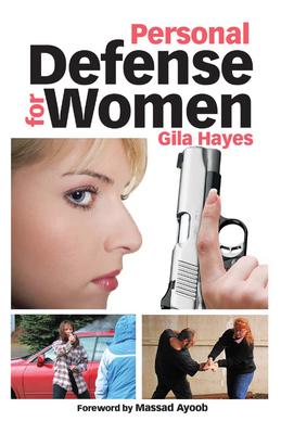 Personal Defense for Women - Hayes, Gila
