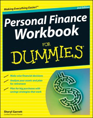 Personal Finance Workbook For Dummies - Garrett, Sheryl