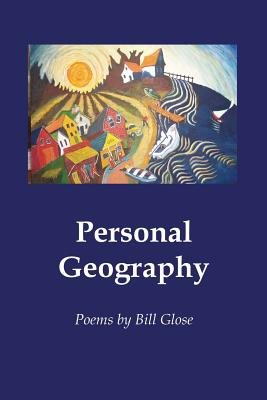 Personal Geography - Glose, Bill