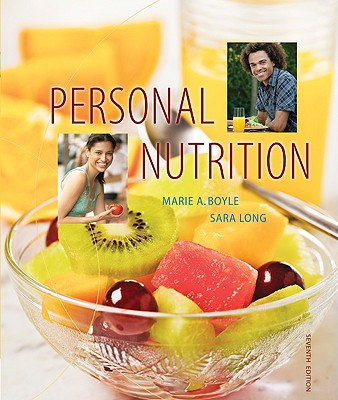 Personal Nutrition - Boyle, Marie A, and Long, Sara, and Long Roth, Sara