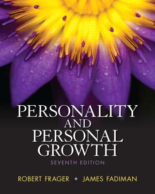 Personality and Personal Growth - Frager, Robert, PhD, and Fadiman, James, Ph.D.