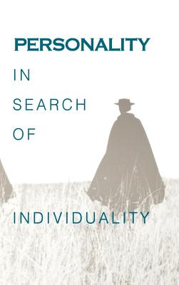 Personality in Search of Individuality: In Search of Individuality - Brody, Nathan