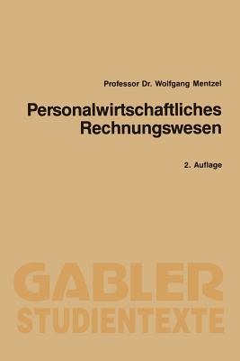 Personalwirtschaftliches Rechnungswesen - Mentzel, Wolfgang