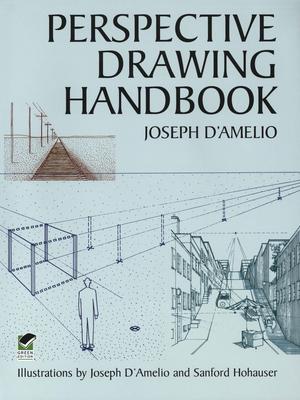 Perspective Drawing Handbook - D'Amelio, Joseph