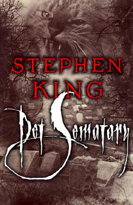 Pet Sematary - King, Stephen, and Endore