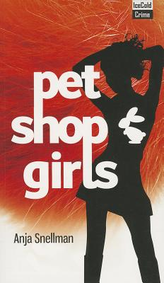 Pet Shop Girls - Snellman, Anja
