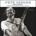 Pete Seeger at the Village Gate with Memphis Slim & Willie Dixon