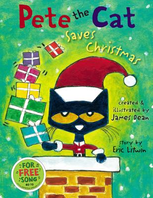 Pete the Cat Saves Christmas - Litwin, Eric, and Dean, Kimberly