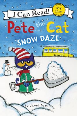 Pete the Cat: Snow Daze - Dean, James