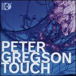 Peter Gregson: Touch [CD & Blu-Ray Audio]