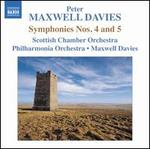 Peter Maxwell Davies: Symphonies Nos. 4 & 5