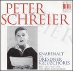 Peter Schreier: Boy Alto of the Dresden Kreuzchor