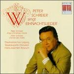 Peter Schreier Singt Weihnachtslieder (Peter Schreier Sings Christmas Carols)
