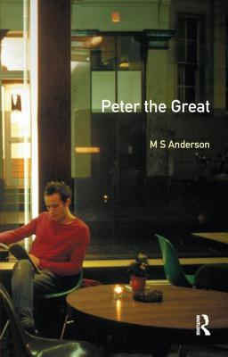 Peter the Great - Anderson, M.S.