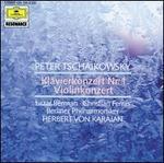 Peter Tschaikowsky: Klavierkonzert Nr. 1; Violinkonzert