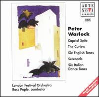 Peter Warlock: Capriol Suite; The Curlew; Six English Tunes; Serenade; Six Italian Dance Tunes - Alison Alty (horn); Amanda Smith (violin); Edward Beckett (flute); Ferenc Szucs (cello); Martyn Hill (tenor);...