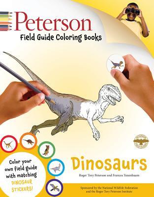 Peterson Field Guide Coloring Books: Dinosaurs - Kricher, John