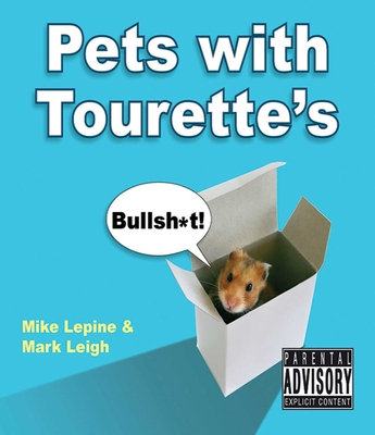 Pets with Tourette's - Leigh, Mark, and Lepine, Mike