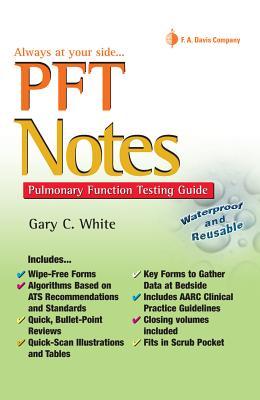 Pft Notes: Pulmonary Function Testing Pocket Guide - White, Gary C