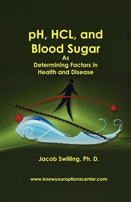 PH, Hcl, and Blood Sugar - Swilling, Jacob