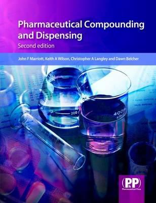 Pharmaceutical Compounding and Dispensing - Marriott, John F