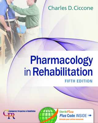 Pharmacology in Rehabilitation (Revised) - Ciccone, Charles D
