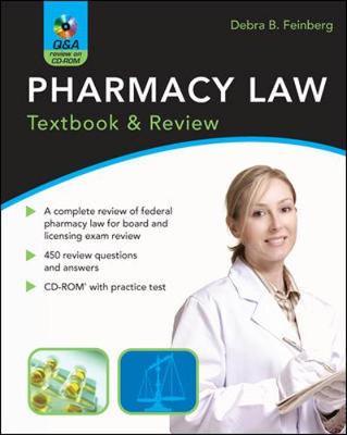 Pharmacy Law: Textbook & Review - Feinberg, Debra B, Rph