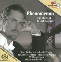 Phenomenon: The Music of David Garner - Ben Freimuth (clarinet); Francisco Araiza (tenor); Jonathan Fischer (oboe); Kristin Pankonin (piano); Linda Lukas (flute);...