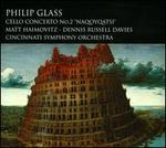 "Philip Glass: Cello Concerto No. 2 ""Naqoyqatsi"""