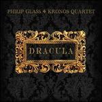 Philip Glass: Dracula [Original Motion Picture Soundtrack]