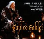 Philip Glass: Galileo Galilei