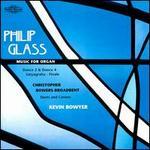 Philip Glass: Music for Organ