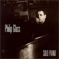 Philip Glass: Solo Piano - Philip Glass