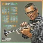Philip Glass: Three Pieces in the Shape of a Square