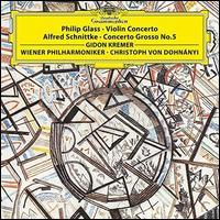 Philip Glass: Violin Concerto; Alfred Schnittke: Concerto Grosso No. 5 - Gidon Kremer (violin); Rainer Keuschnig (piano); Wiener Philharmoniker; Christoph von Dohnányi (conductor)