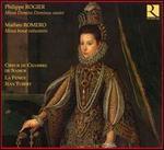 Philippe Rogier: Missa Domine Dominus noster; Matheo Romero: Missa bonae voluntatis