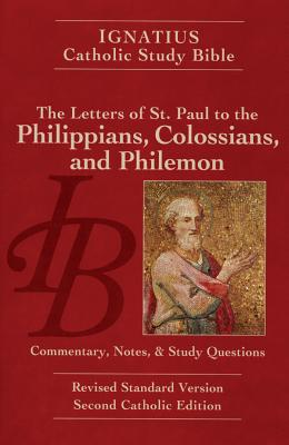 Philippians, Colossians and Philemon - Hahn, Scott W. (Editor), and Mitch, Curtis (Editor)