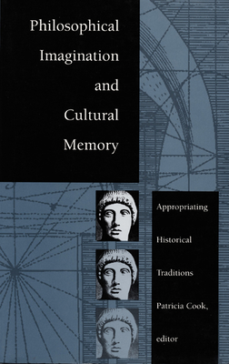 Philosophical Imagination-P - Cook, Patricia (Editor)
