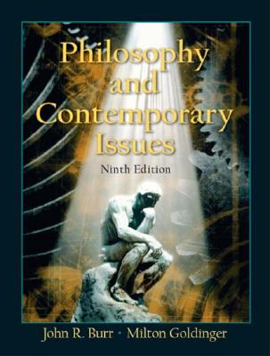 Philosophy and Contemporary Issues - Burr, John Roy, and Goldinger, Milton