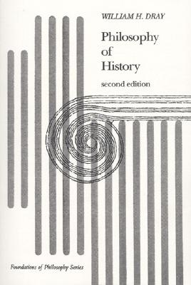 Philosophy of History - Dray, William H
