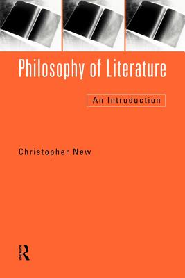 Philosophy of Literature: An Introduction - New, Christopher