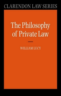 Philosophy of Private Law - Lucy, William