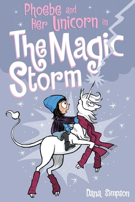 Phoebe and Her Unicorn in the Magic Storm (Phoebe and Her Unicorn Series Book 6) - Simpson, Dana
