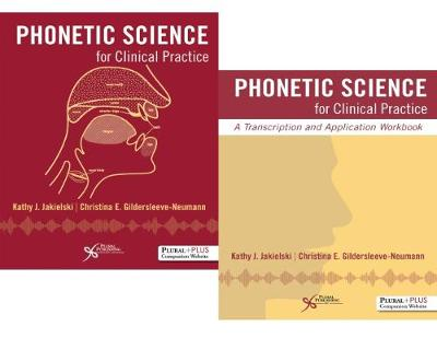 Phonetic Science for Clinical Practice Bundle: (Textbook & Workbook)