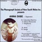 Phonograph Society of New South Wales Inc. presents Anna Case - Soprano
